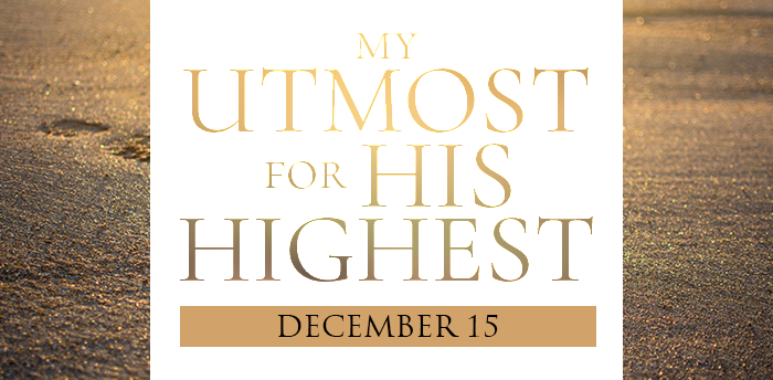 my-utmost-for-his-highest-dec15