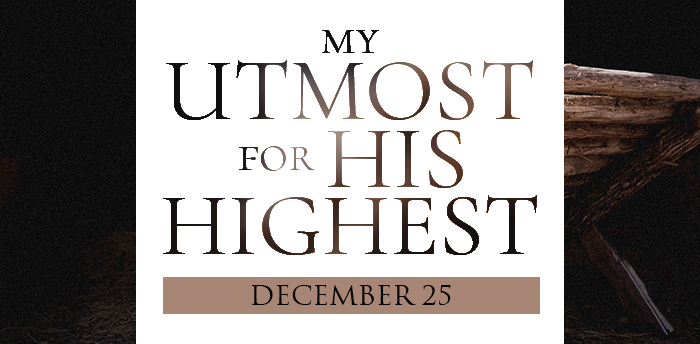 my-utmost-for-his-highest-dec25