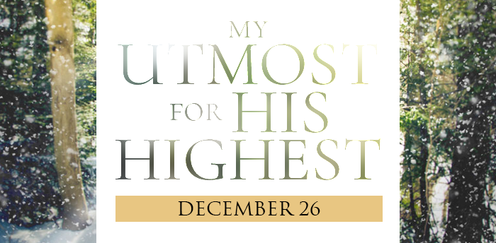 my-utmost-for-his-highest-dec26
