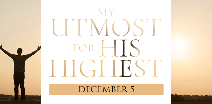 my-utmost-for-his-highest-dec5