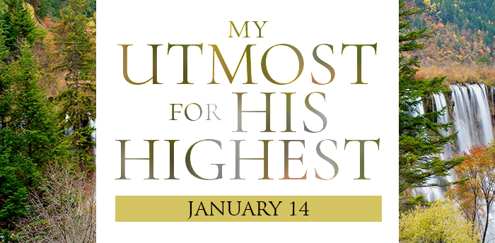 my-utmost-for-HIS-highest-jan14