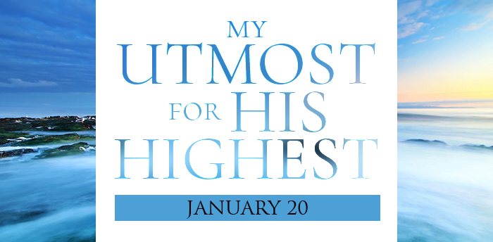 my-utmost-for-HIS-highest-jan20