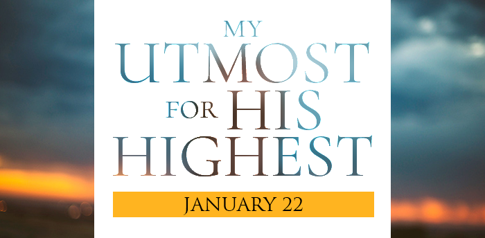 my-utmost-for-HIS-highest-jan22