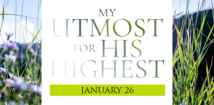 my-utmost-for-HIS-highest-jan26