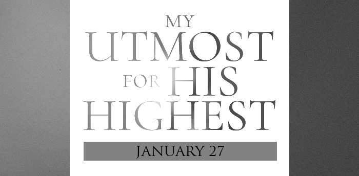 my-utmost-for-HIS-highest-jan27