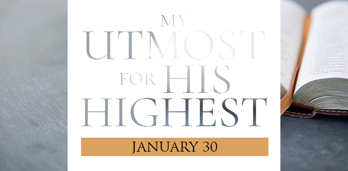my-utmost-for-HIS-highest-jan30