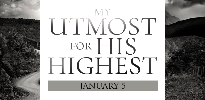 my-utmost-for-his-highest-jan5