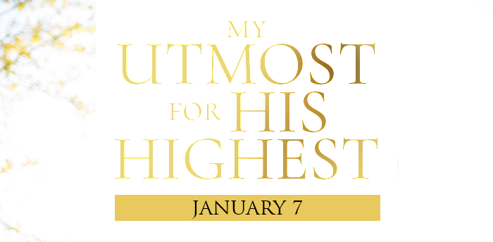 my-utmost-for-his-highest-jan7