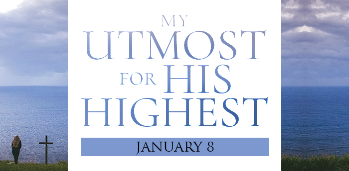 my-utmost-for-his-highest-jan8