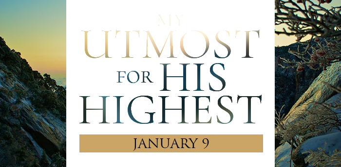 my-utmost-for-his-highest-jan9