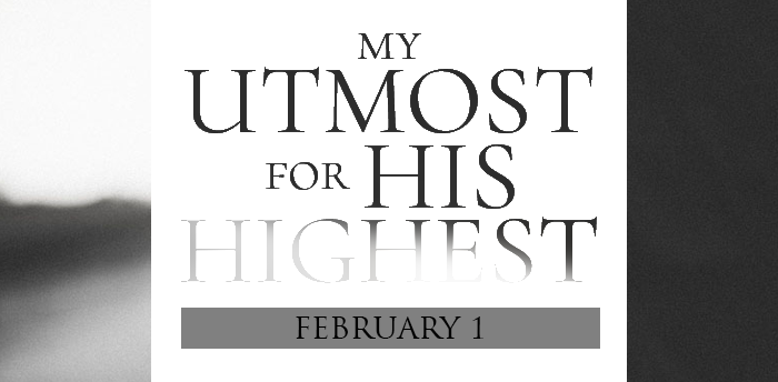 my-utmost-for-HIS-highest-feb1