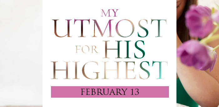 my-utmost-for-HIS-highest-feb13