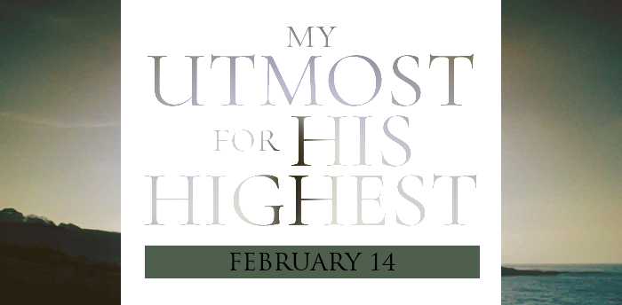 my-utmost-for-HIS-highest-feb14