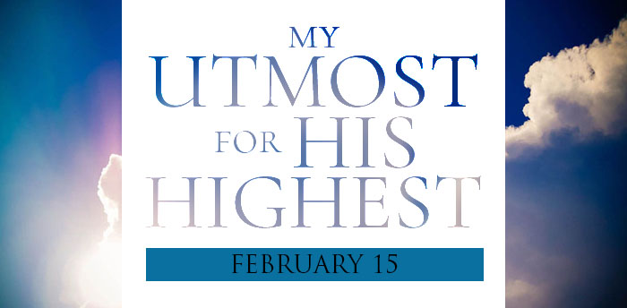 my-utmost-for-HIS-highest-feb15