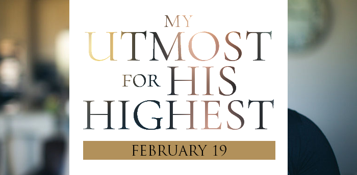 my-utmost-for-HIS-highest-feb19