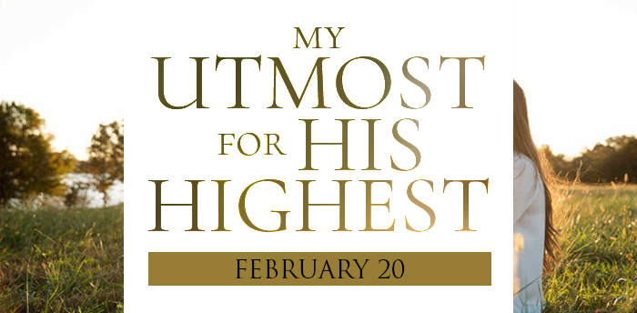 my-utmost-for-HIS-highest-feb20