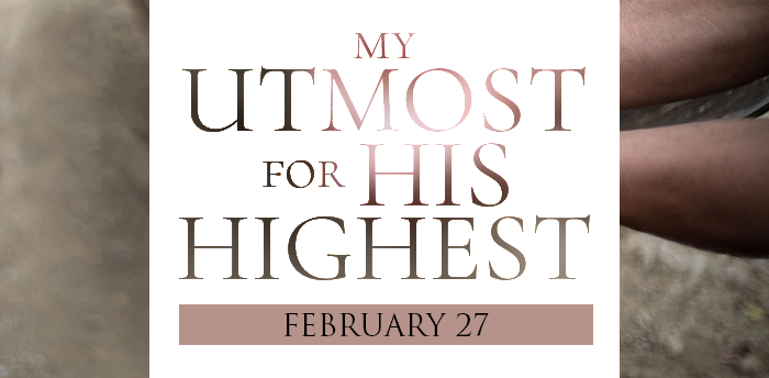 my-utmost-for-HIS-highest-feb27