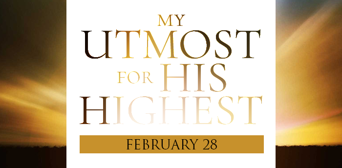 my-utmost-for-HIS-highest-feb28