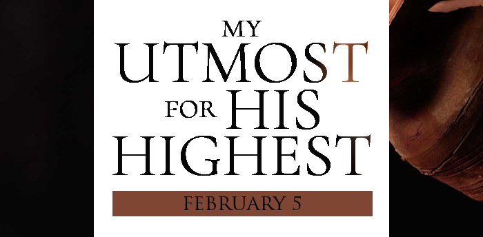 my-utmost-for-HIS-highest-feb5