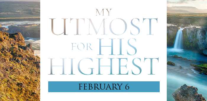 my-utmost-for-HIS-highest-feb6