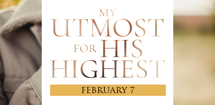my-utmost-for-HIS-highest-feb7