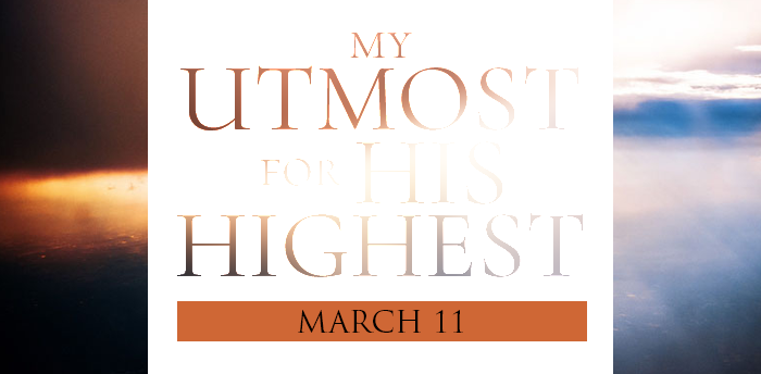 my-utmost-for-HIS-highest-mar11