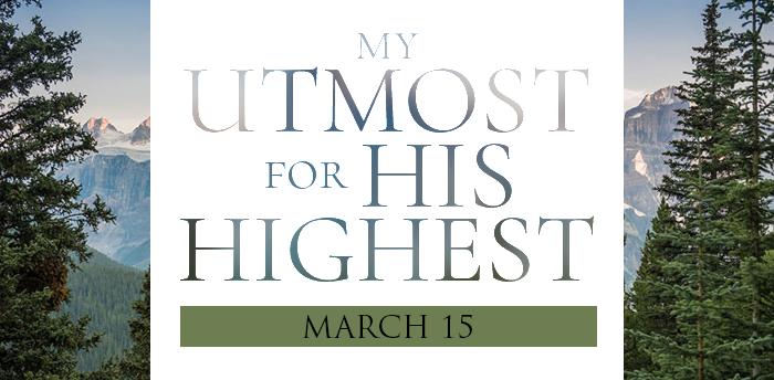 my-utmost-for-HIS-highest-mar15