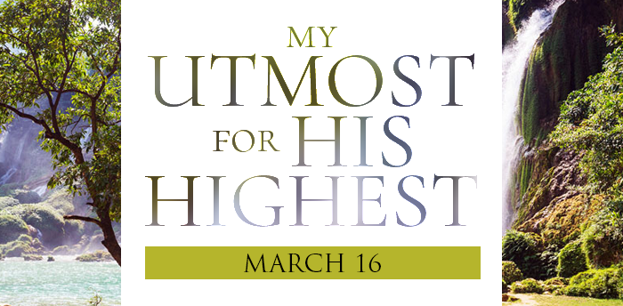 my-utmost-for-HIS-highest-mar16