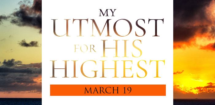 my-utmost-for-HIS-highest-mar19
