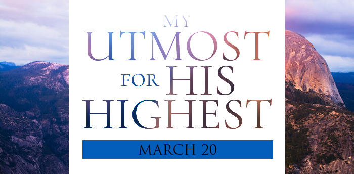 my-utmost-for-HIS-highest-mar20