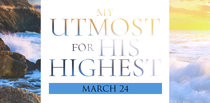 my-utmost-for-HIS-highest-mar24