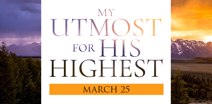 my-utmost-for-HIS-highest-mar25