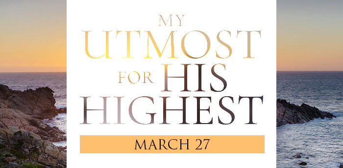 my-utmost-for-HIS-highest-mar27