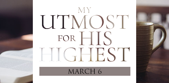 my-utmost-for-HIS-highest-mar6