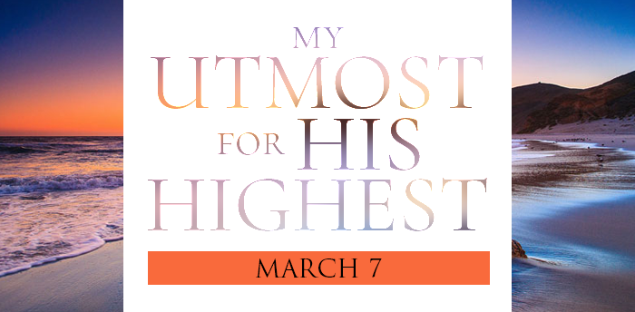 my-utmost-for-HIS-highest-mar7