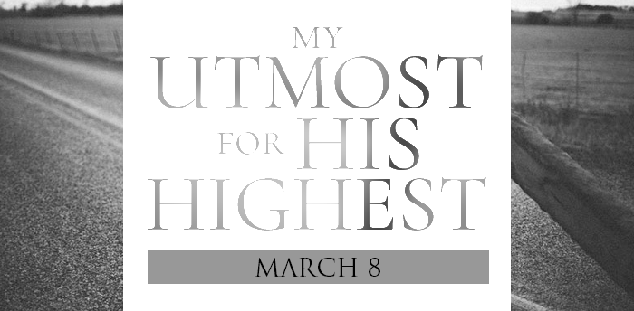 my-utmost-for-HIS-highest-mar8