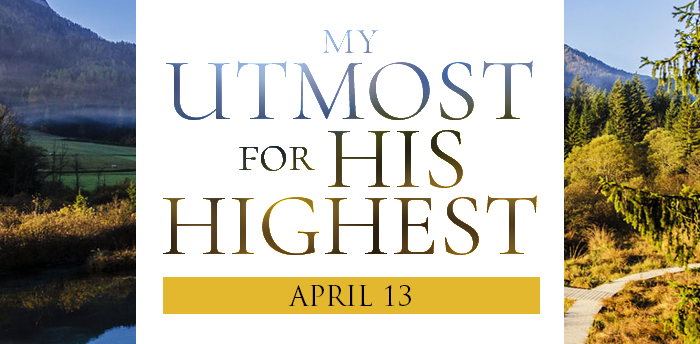 my-utmost-for-HIS-highest-apr13