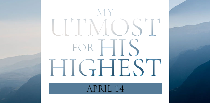 my-utmost-for-HIS-highest-apr14