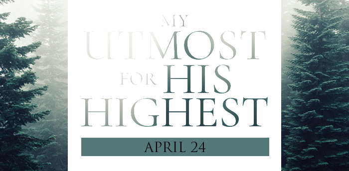 my-utmost-for-HIS-highest-apr24