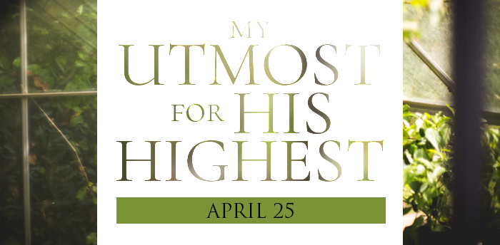 my-utmost-for-HIS-highest-apr25