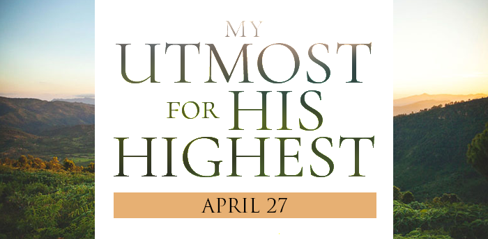 my-utmost-for-HIS-highest-apr27
