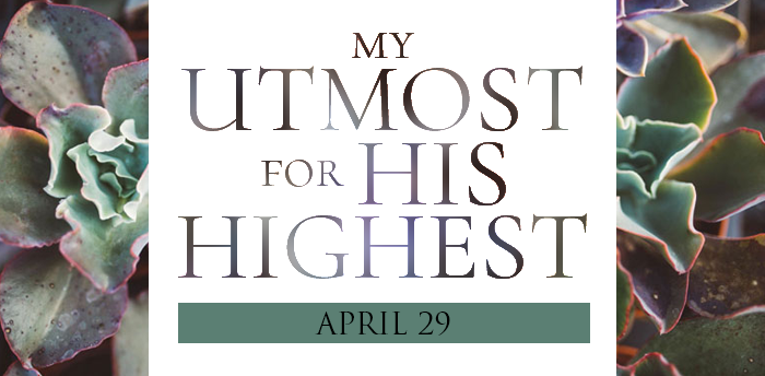 my-utmost-for-HIS-highest-apr29