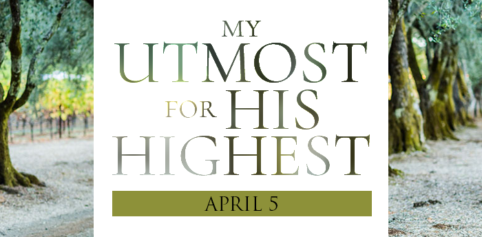 my-utmost-for-HIS-highest-apr5