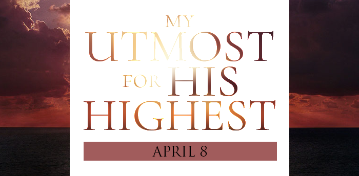 my-utmost-for-HIS-highest-apr8