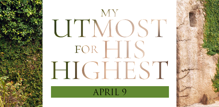 my-utmost-for-HIS-highest-apr9
