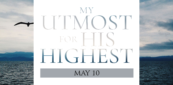 my-utmost-for-HIS-highest-may10