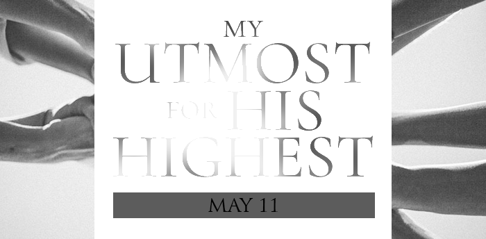 my-utmost-for-HIS-highest-may11