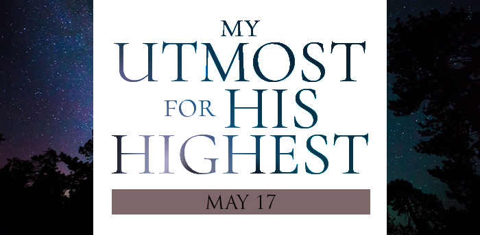 my-utmost-for-HIS-highest-may17