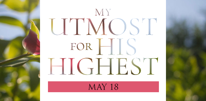 my-utmost-for-HIS-highest-may18
