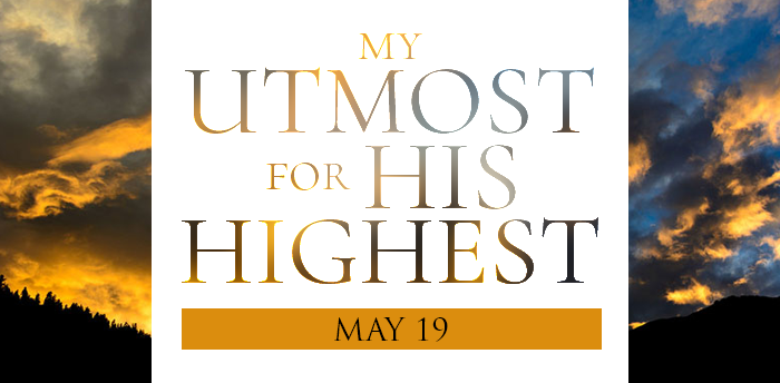 my-utmost-for-HIS-highest-may19